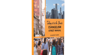 Taking It to The Streets: Evangelism Street Manual