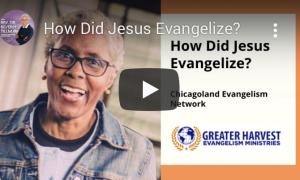 How Did Jesus Evangelize?