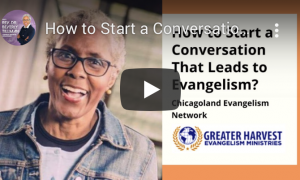 How to Start a Conversation that Leads to Evangelism