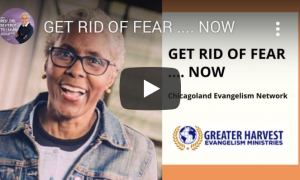 Get Rid of Fear … NOW